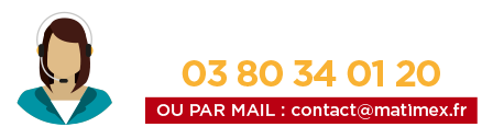 Appelez Matimex au 03 80 34 01 20